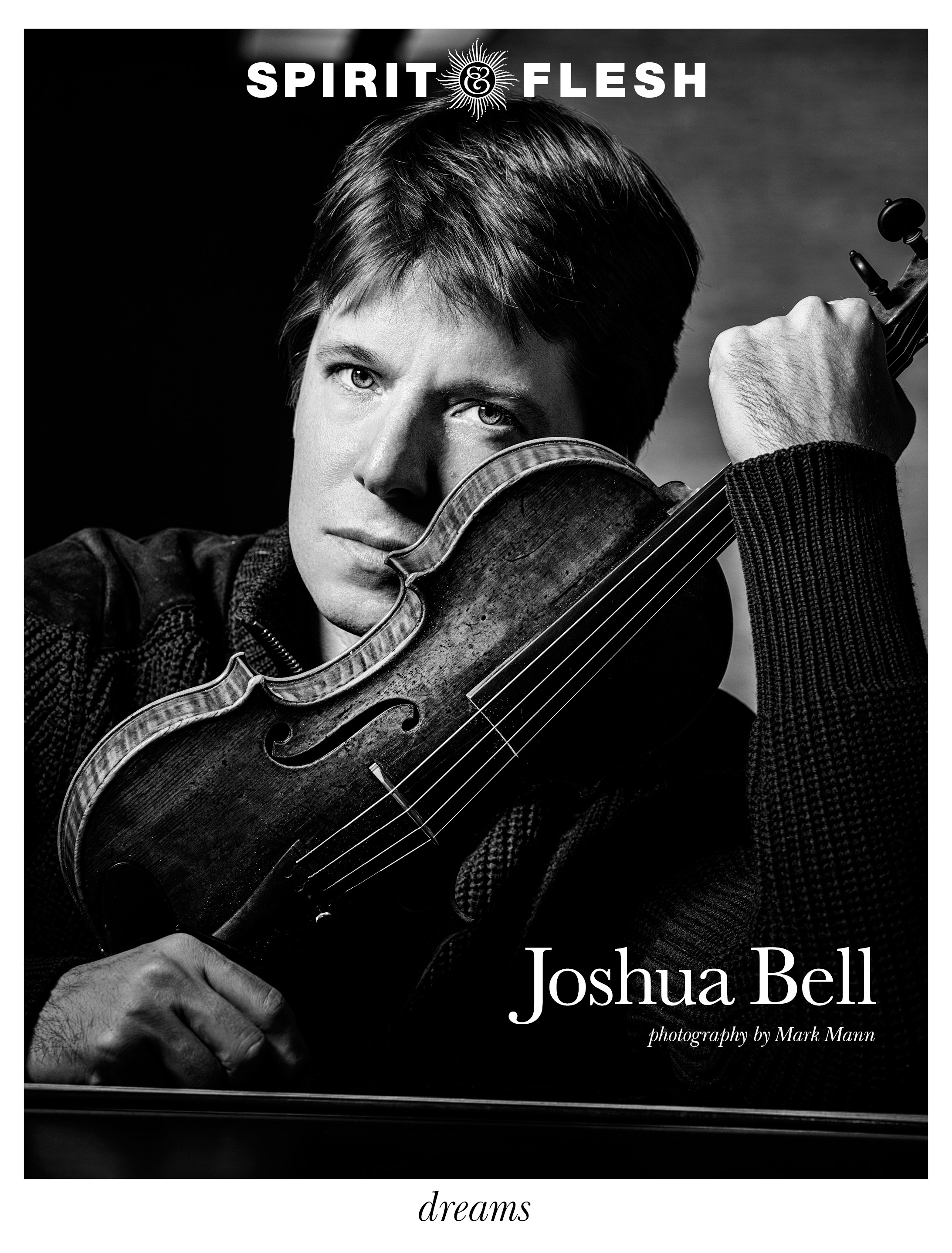4-Spirit-&-Flesh-Magazine_Dreams-issue-Cover_JOSHUA BELL by Mark Mann